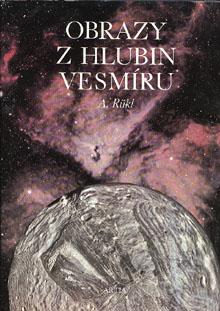 Antonín Rükl - Obrazy z hlubin vesmíru