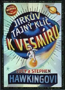 Lucy a Steven Hawkingovi - Jirkův tajný klíč k vesmíru