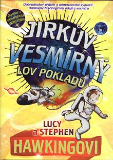 Lucy a Stephen Hawkingovi - Jirkův vesmírný lov pokladů