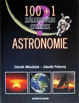 100 + 1 - Astronomie - Zdeněk Mikulášek,Zdeněk Pokorný